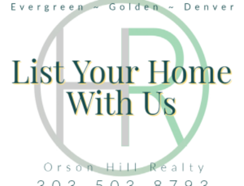 Selling Your Home In Evergreen, Golden and Denver